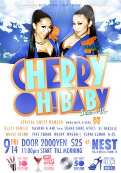 9.14 Cherry Oh! Baby @NEST